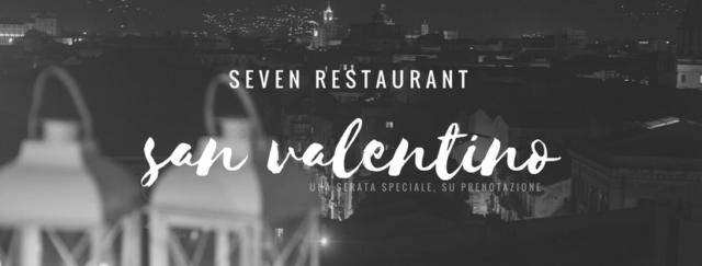 San Valentino. Una serata al Seven Restaurant